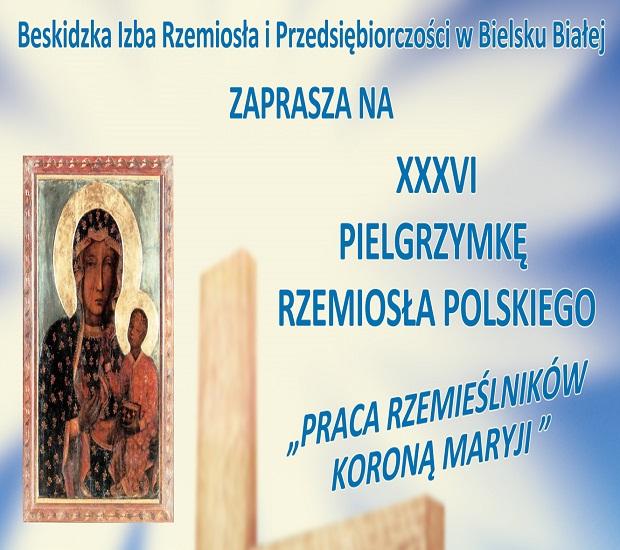 XXXVI Pielgrzymka na Jasną Górę Rzemiosła Polskiego